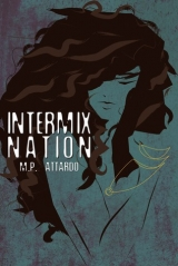 скачать книгу Intermix Nation  автора M. Attardo