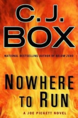 скачать книгу Nowhere to Run автора C. J. Box