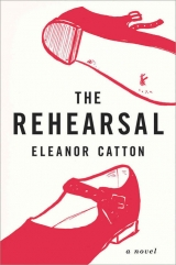 скачать книгу Rehearsal автора Eleanor Catton