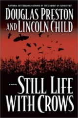 скачать книгу Still Life With Crows автора Lincoln Child
