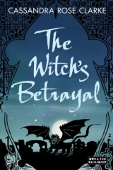 скачать книгу The Witch's Betrayal автора Cassandra Clarke