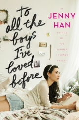 скачать книгу To All the Boys I've Loved Before автора Jenny Han